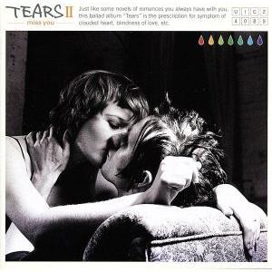 TEARSII−miss you−/(オムニバス),今井美樹,Le Couple,森高千里,岡本真夜...