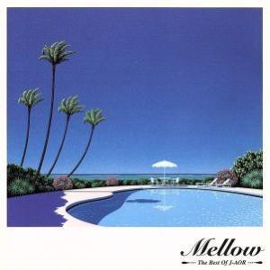 THE BEST OF J−AOR MELLOW/(オムニバス),寺尾聰,大貫妙子,古内東子,オリジ...