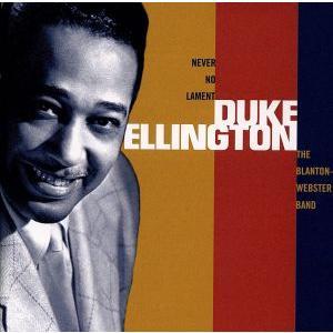 ブラントン=ウェブスター・バンド(1940−1942)/デューク・エリントン,デューク・エリントン楽団,ジミー・ブラントン(b),ベン・ウェブスター(t