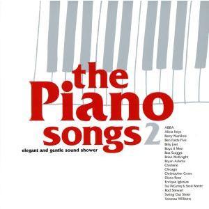ピアノ・ソングス 2/(オムニバス),(オムニバス),シカゴ,エルトン・ジョン,ABBA,シャーリーン,ブライアン・アダムス,ザ・モンキーズ,ダイアナ・ロス bookoffonline