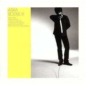 SCENE III/ASKA(CHAGE and ASKA)