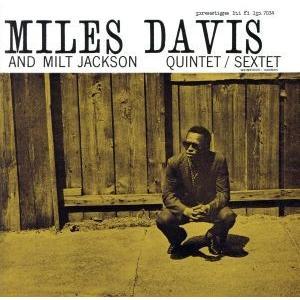 マイルス・デイヴィス・アンド・ミルト・ジャクソン/マイルス・デイヴィス&ミルト・ジャクソン,ジャッキ...