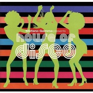 House of DISCO/ステファノ・ガンマ(MIX),Crime Of Passion,アブストラクト・ソウル,M.A.R.A.,Ultrafunk|bookoffonline