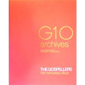 G10 archives THE GOSPELLERS 10th Anniversary Book/芸術・芸能・エンタメ・アート(その他)|bookoffonline