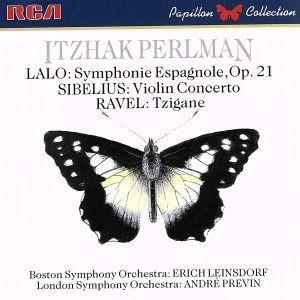 ラロ:スペイン交響曲/シベリウス:ヴァイオリン協奏曲/ラヴェル:ツィガーヌ/イツァーク・パールマン