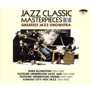 ジャズ・クラシック・マスターピース5〜グレイテスト・ジャズ・オーケストラ/デューク・エリントン