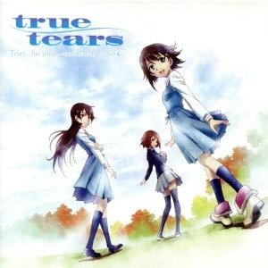 Tears...for truth 〜true tearsイメージソング集〜/(アニメーション),e...