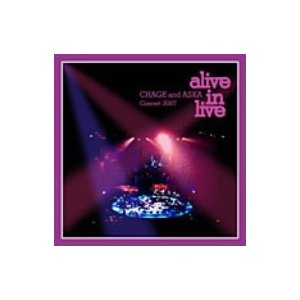 CHAGE and ASKA Concert 2007 alive in live/CHAGE&ASKA|bookoffonline