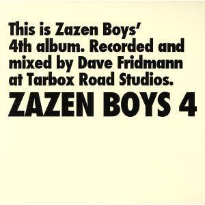 ZAZEN BOYS4/ZAZEN BOYS