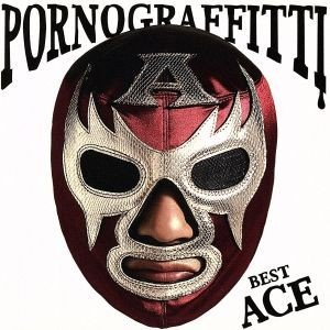 PORNO GRAFFITTI BEST ACE/ポルノグラフィティ bookoffonline