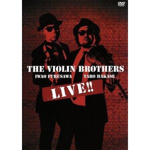 THE VIOLIN BROTHERS LIVE!!/THE VIOLIN BROTHERS