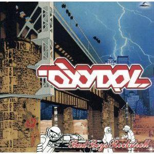 BAD BOYS ROCK'N ROLL/OXYDOL|bookoffonline