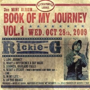 BOOK OF MY JOURNEY VOL.1/Rickie−G