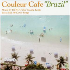 Couleur Cafe Brazil/DJ KGO(MIX),マルセラ・マンガベイラ,リズ・メネセズ,クリス・デランノ,ビリーニョ・ブランコ,マリア・ア|bookoffonline
