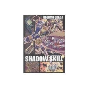 SHADOW SKILL  6 /講談社/岡田芽武 (コミック) 中古の商品画像 ナビ
