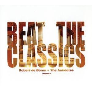 クラシックス/Robert de Boron + The Antidotesの商品画像|ナビ