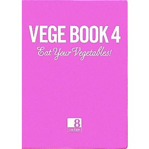 VEGE BOOK(4) EAT YOUR VEGETABLES!/カフェエイト(著者)