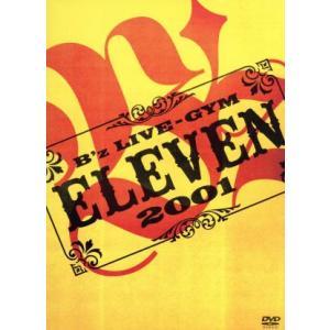 B'z LIVE−GYM 2001−ELEVEN−/B'z