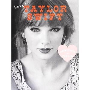 Love!TAYLOR SWIFT perfect style of TAYLOR/マーブルブックス...