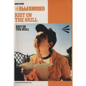 ELLEGARDEN「RIOT ON THE GRILL」 ...