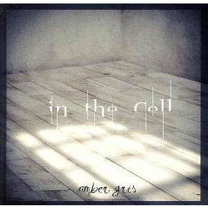 in the Cell(TYPE−B)/amber gris