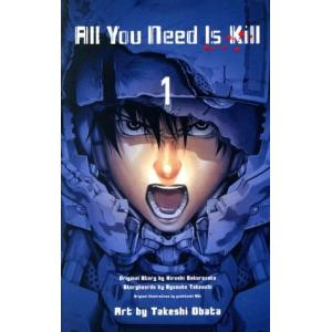 All You Need is Kill(1) ジャンプC/小畑健(著者),竹内良輔(編者),桜坂洋...
