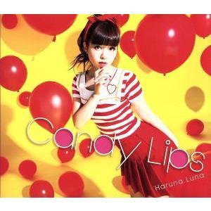 Candy Lips(初回生産限定盤)(Blu−ray Disc付)/春奈るな