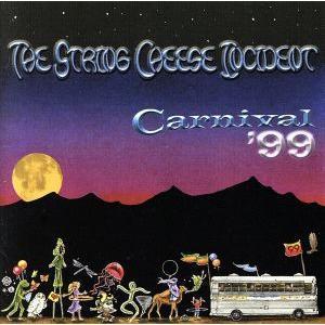 【輸入盤】Carnival 99/ザ・ストリング・チーズ・インシデント