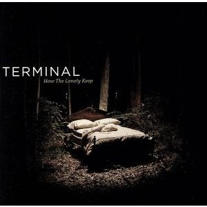 【輸入盤】How the Lonely Keep/Terminal
