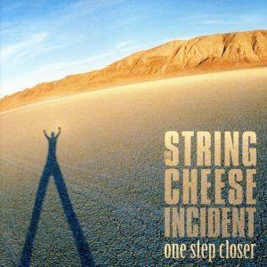 【輸入盤】One Step Closer/ザ・ストリング・チーズ・インシデント