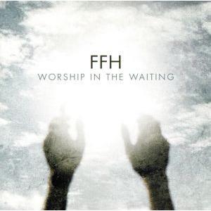 【輸入盤】Worship in the Waiting/FFH bookoffonline