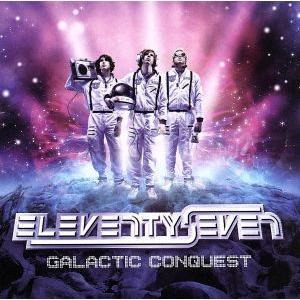 【輸入盤】Galactic Conquest/イレブンティセブン