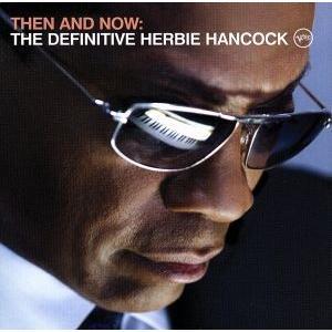 【輸入盤】Then & Now: The Definitive Herbie Hancock/ハービー・ハンコック|bookoffonline
