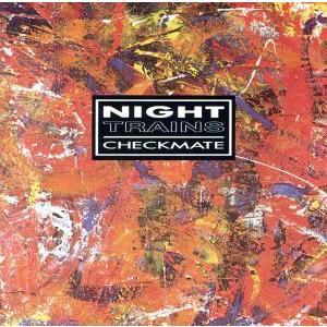 【輸入盤】Checkmate/NightTrains(アーティスト)|bookoffonline
