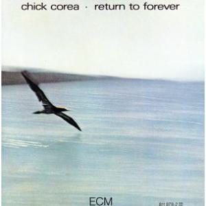 【輸入盤】Return to Forever/チック・コリア&リターン・トゥ・フォーエヴァー