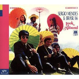 【輸入盤】Look Around/セルジオ・メンデス&ブラジル'66|bookoffonline