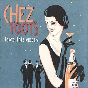 【輸入盤】Chez Toots/トゥーツ・シールマンス|bookoffonline