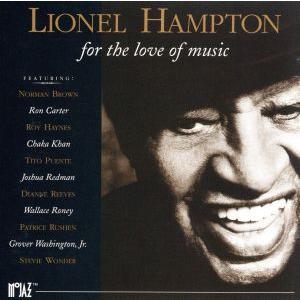 【輸入盤】For the Love of Music/ライオネル・ハンプトン|bookoffonline