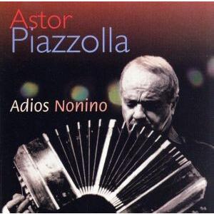 【輸入盤】Adios Nonino/アストル・ピアソラ
