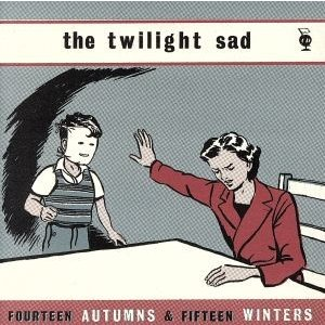 【輸入盤】fourteen autumns & fif/twilight sad