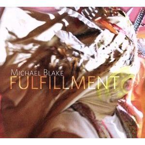 【輸入盤】Fulfillment/Michael Blake|bookoffonline