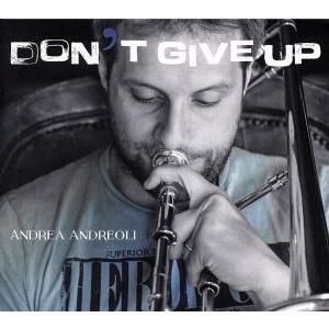 【輸入盤】Don't Give Up/Andrea Andreoli bookoffonline