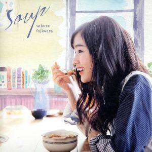Soup(初回限定版)(紙ジャケット仕様)(DVD付)/藤原さくら|bookoffonline