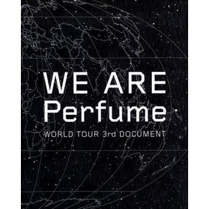 WE ARE Perfume −WORLD TOUR 3rd DOCUMENT(初回限定版)(Blu...