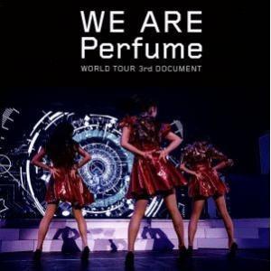 WE ARE Perfume −WORLD TOUR 3rd DOCUMENT(通常版)/Perfu...