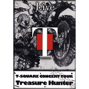 "T−SQUARE CONCERT TOUR""TREASURE HUNTER""/T−SQUARE"