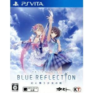 BLUE REFLECTION 幻に舞う少女の剣/PSVITA|bookoffonline