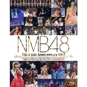 NMB48 5th & 6th Anniversary LIVE(Blu−ray Disc)/NMB48|bookoffonline