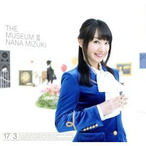 THE MUSEUM III(DVD付)/水樹奈々
