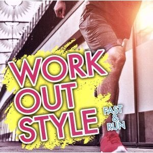 WORK OUT STYLE −FAST & RUN−/(オムニバス) bookoffonline